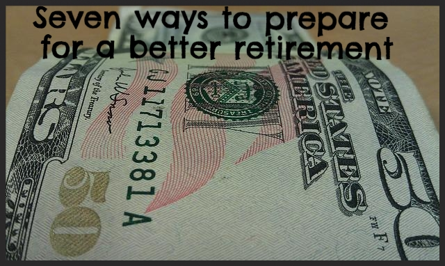 Prepare for a better retirement