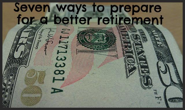 Prepare for a better retirement