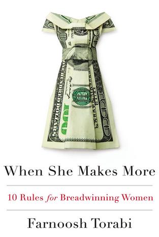 Book Review: When She Makes More by Farnoosh Torabi