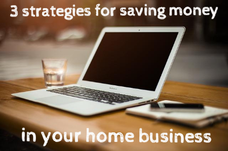 save money in my home business
